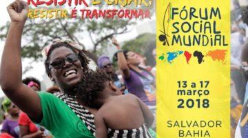 Fórum Social Mundial 2018 abre inscrições