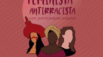 Frente Parlamentar Feminista Antirracista é lançada na Câmara