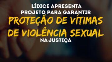 Projeto prevê garantias de proteção às mulheres vítimas de violência sexual na justiça